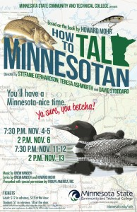 How to Talk Minnesotan @ Waage Theatre | Fergus Falls | Minnesota | United States