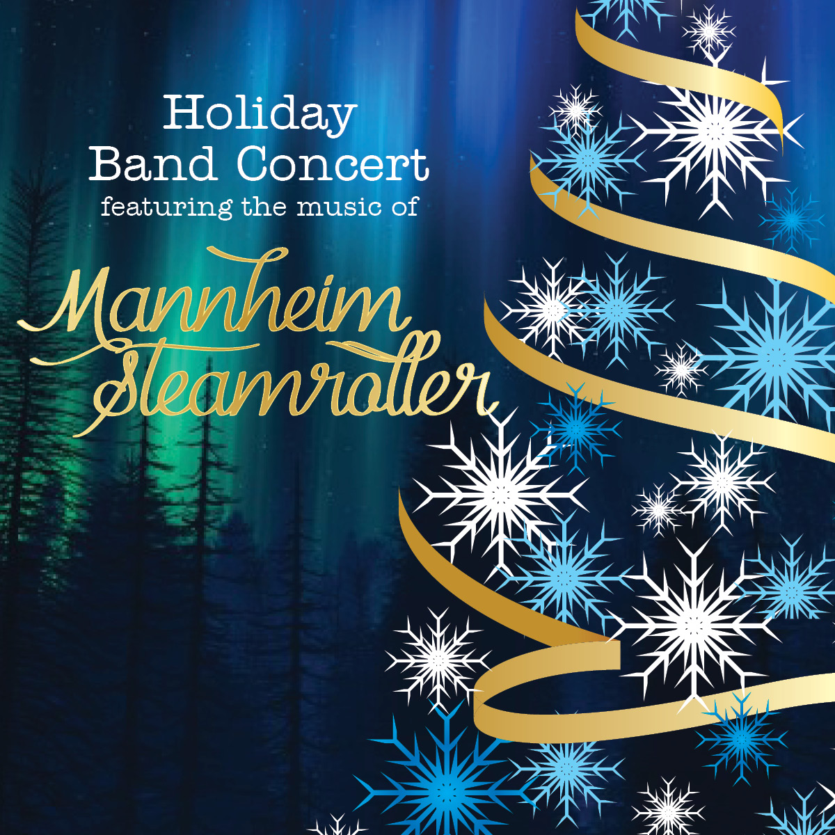 M State's winter band concert features the music of Mannheim Steamroller.
