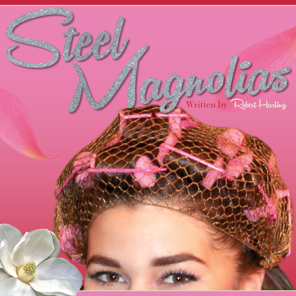 M State presents the classic comedy-drama 'Steel Magnolias'