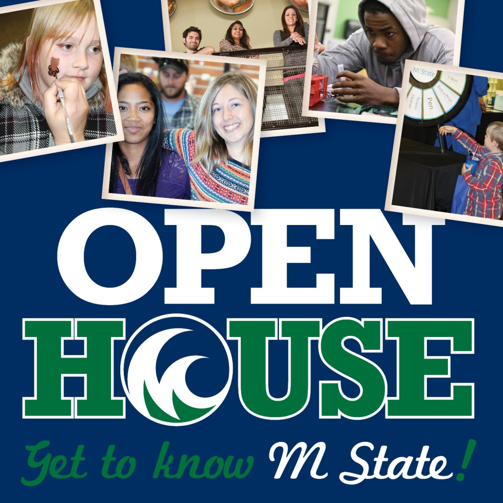 Get to know M State at our Open Houses.