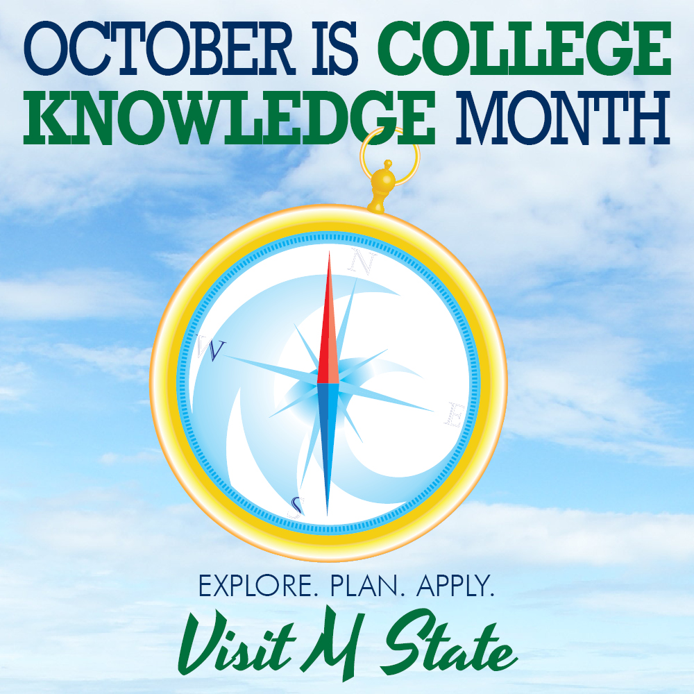 October is College Knowledge month. Schedule a campus visit to learn more about M State.
