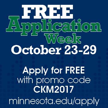 Apply for free October 23-29 at minnesota.edu/apply.