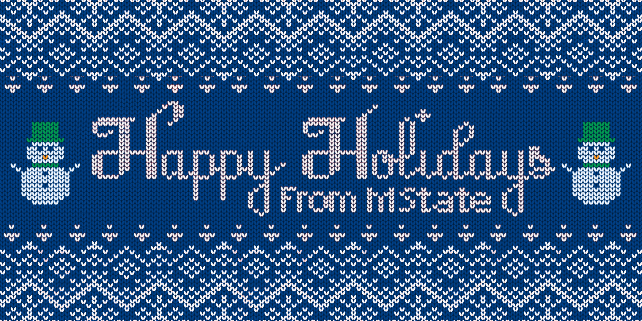 Happy holidays from M State